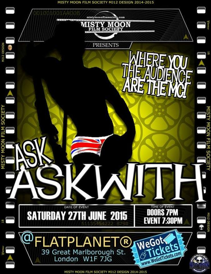 """Ask Askwith"" Click The Link For Tickets http://www.wegottickets.com/event/320373"