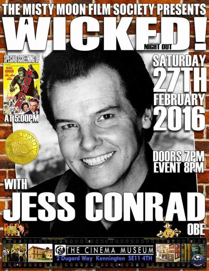 Advance tickets at: https://billetto.co.uk/en/events/konga https://billetto.co.uk/en/events/wicked-night-out-with-jess-conrad
