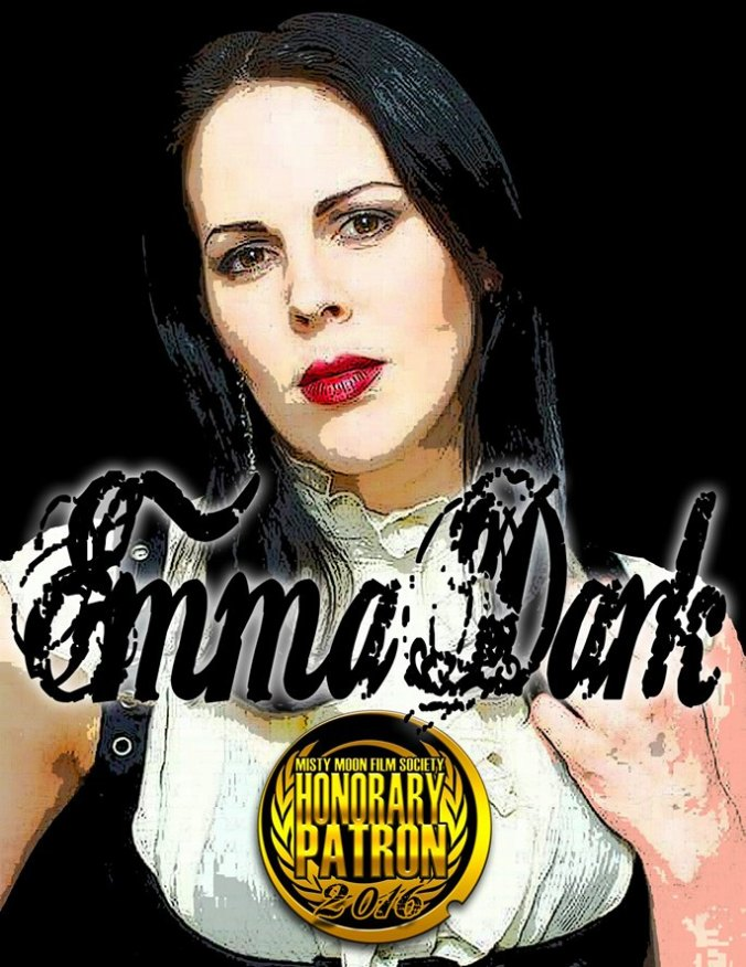 Emma Dark - Honorary Patron of The Misty Moon Film Society. Poster art by Ronnie Clark